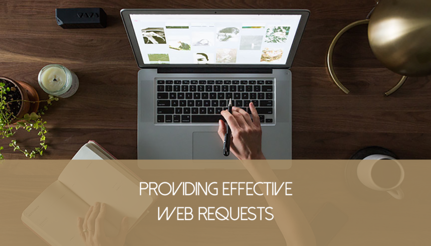 Providing Effective Web Requests