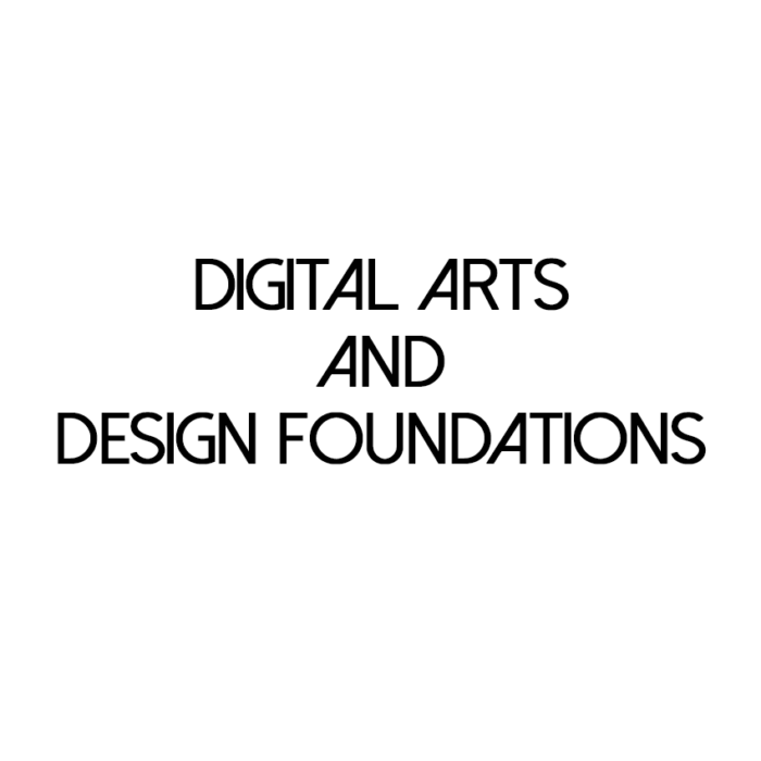 Digital Arts and Design Foundations