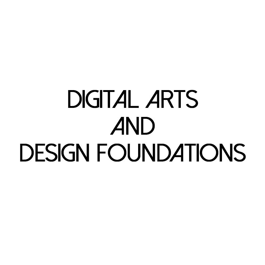 Digital Arts and Design Foundations